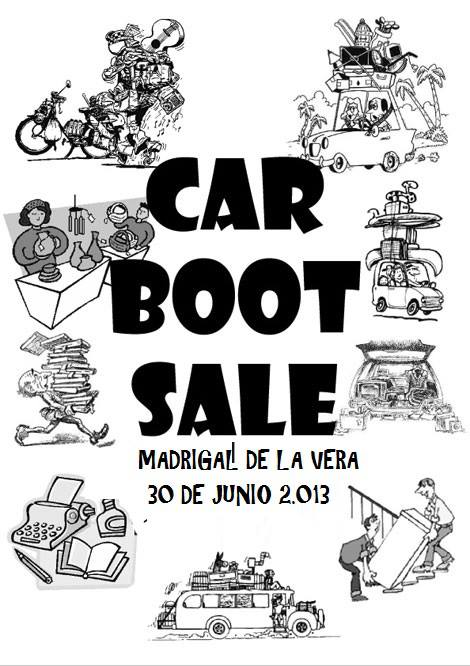el zaguan de Madrigal de la Vera CAR BOOT SALE 30 junio 2013