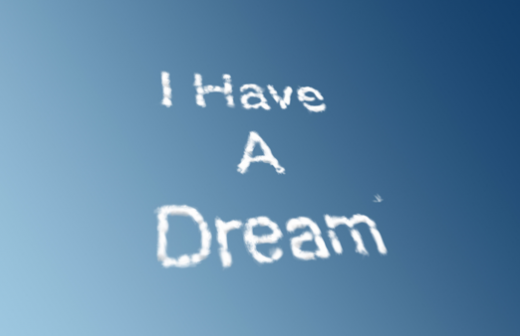 I-Have-a-Dream-520x336